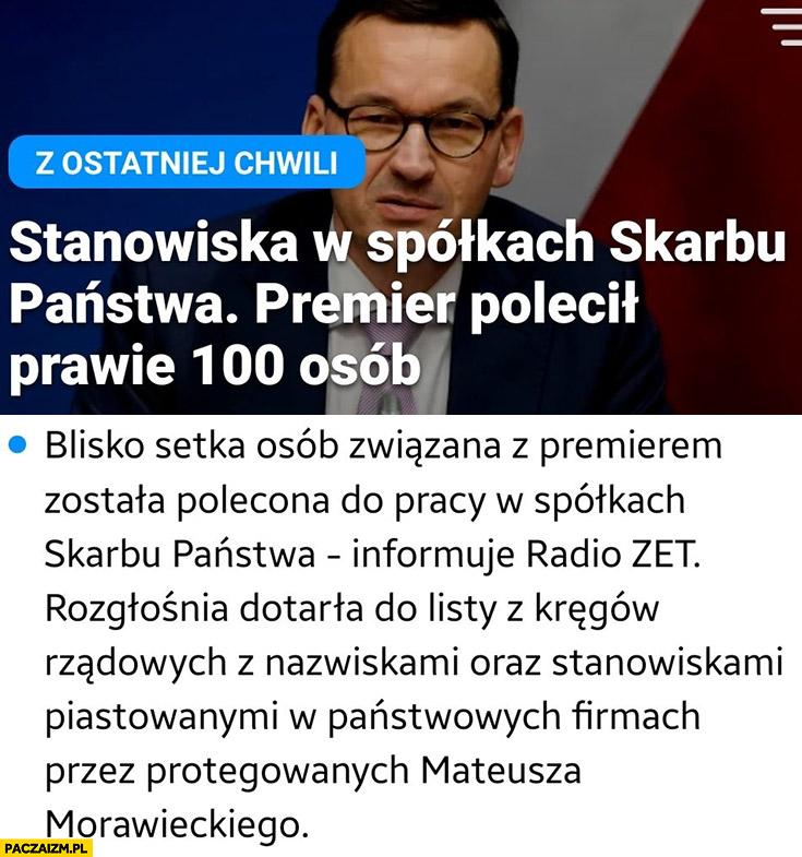 Morawiecki polecił 100 osób do pracy w spółkach skarbu państwa