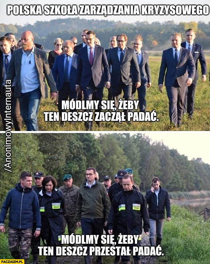 Morawiecki polska szkoła zarządzania kryzysowego módlmy się żeby ten deszcz zaczął lub przestał padać