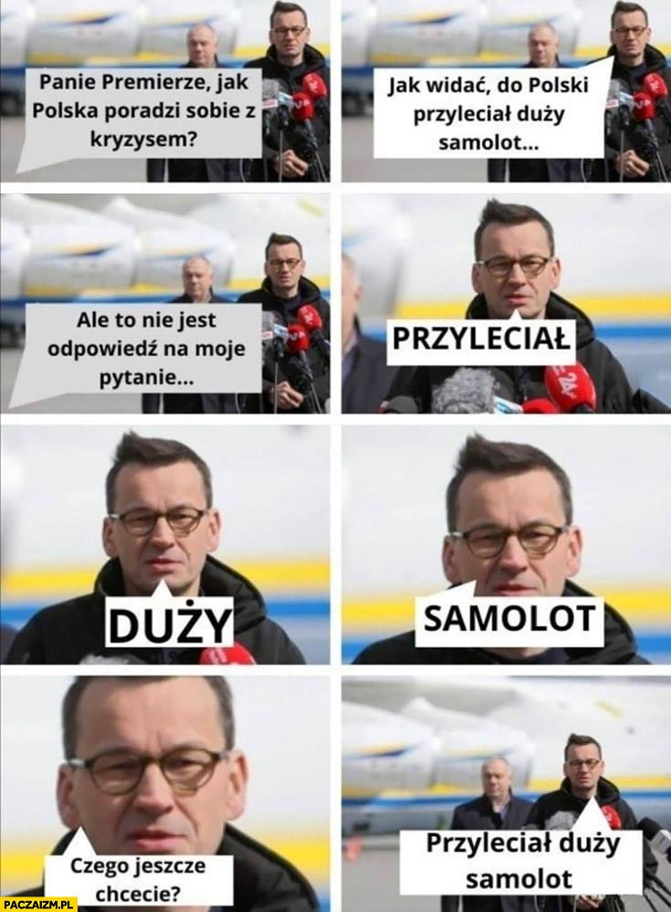 Morawiecki premierze jak Polska poradzi sobie z kryzysem? Przyleciał duży samolot, czego jeszcze chcecie? Antonow