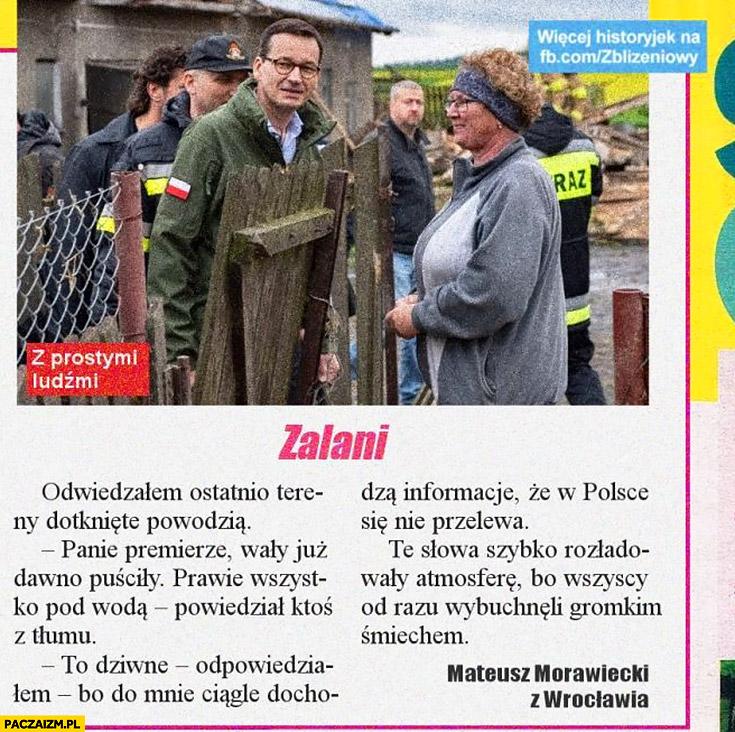 Morawiecki śmieszna historyjka z gazety wały puściły w Polsce się nie przelewa