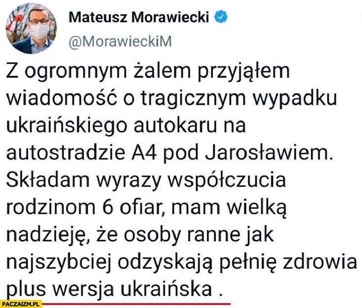 Morawiecki tweet na twitterze kondolencje dopisek plus wersja ukraińska