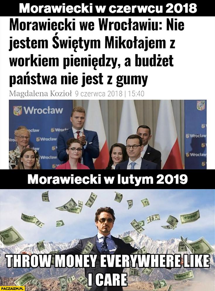 Morawiecki w czerwcu 2018 nie jestem świętym mikołajem a budżet państwa nie jest z gumy vs w lutym 2019 rzuca kasa hajsem wszędzie
