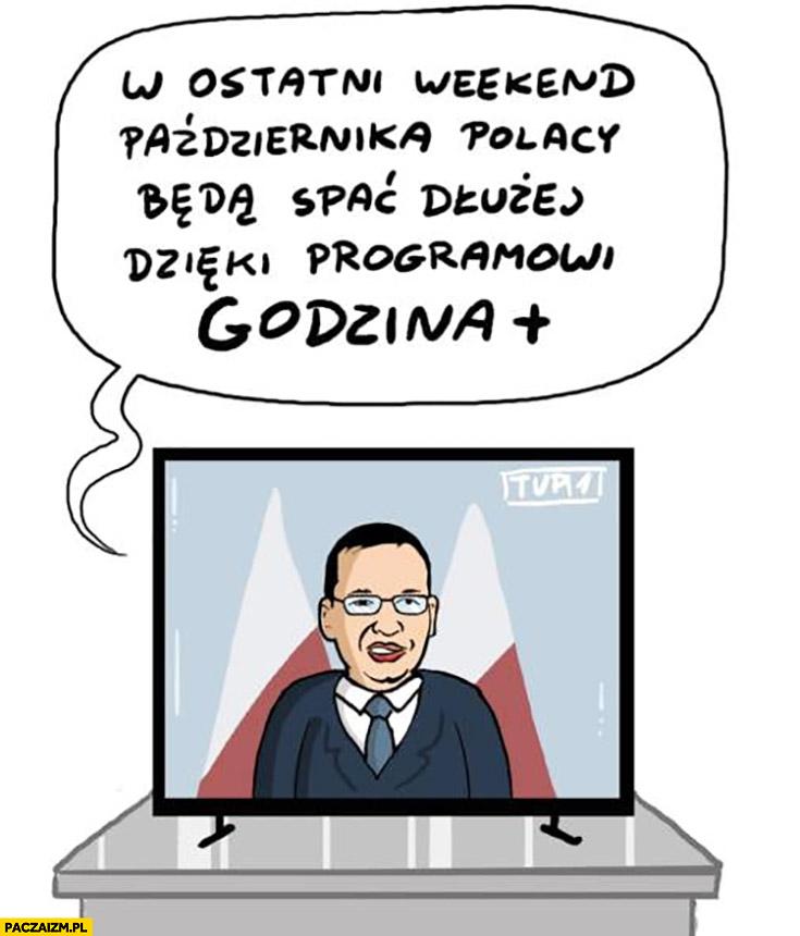 Morawiecki w ostatni weekend października Polacy będą spać dłużej dzięki programowi godzina plus