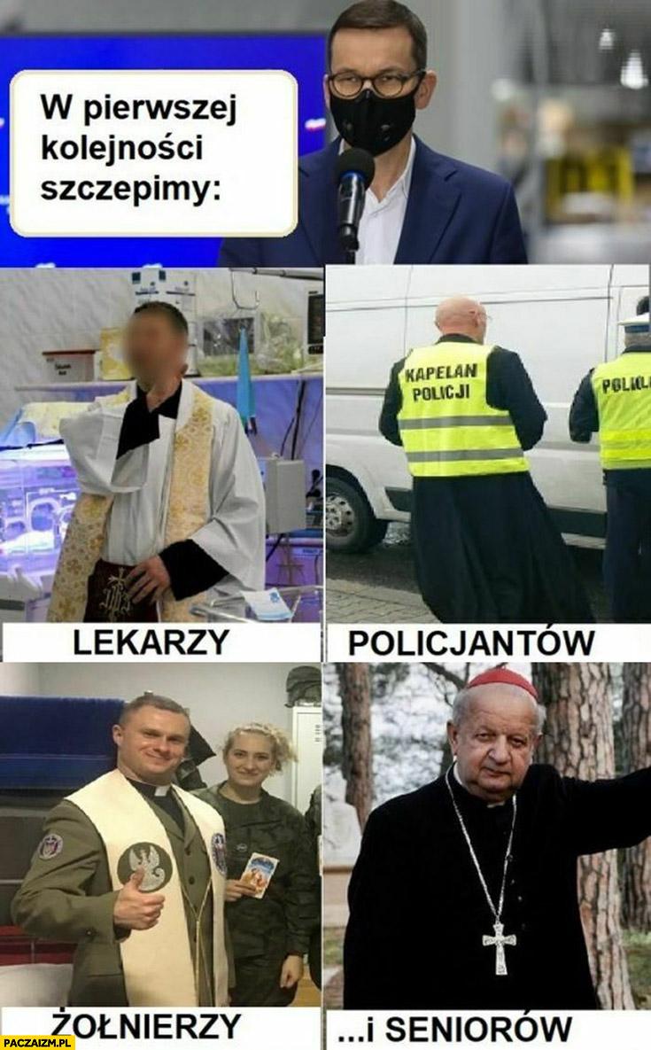 Morawiecki w pierwszej kolejności szczepimy lekarzy, policjantów, żołnierzy, seniorów sami księża