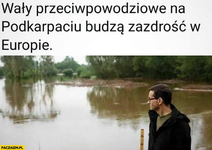 Morawiecki wały przeciwpowodziowe na Podkarpaciu budzą zazdrość w Europie