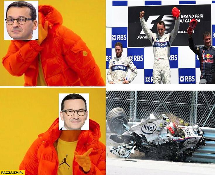 Morawiecki wygrywający Kubica nie chce woli jak Kubica ma wypadek Drake mem