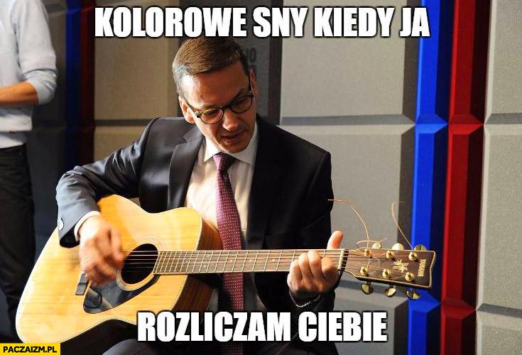 Morawiecki z gitarą kolorowe sny kiedy ja rozliczam Ciebie sings śpiewa