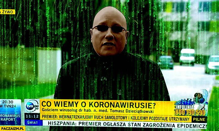 Morfeusz Matrix w fakty TVN co wiemy o koronawirusie