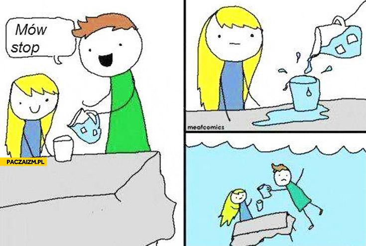 Mów stop nalewanie wody