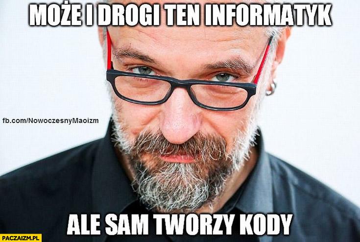 Może i drogi ten informatyk ale sam tworzy KODy Mateusz Kijowski