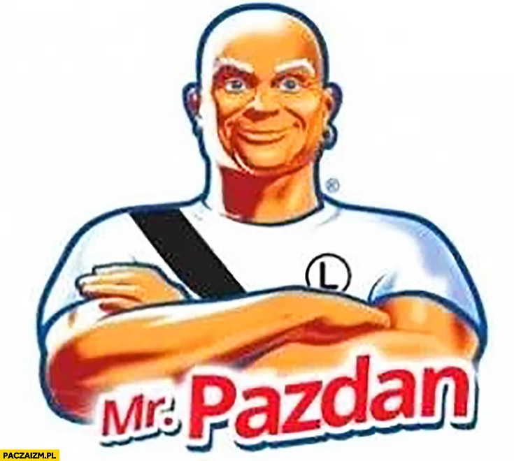 Mr Pazdan Pan Proper przeróbka Mr Proper