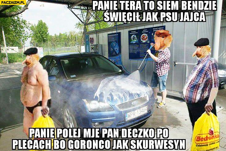 Myje auto, teraz się będzie świecił jak psu jajca, panie polej po plecach bo gorąco jak skurczybyk typowy Polak nosacz małpa