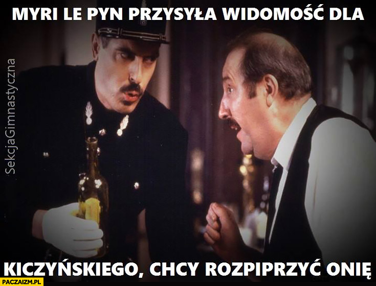Myri le Pyn przysyła wiadomość dla Kiczyńskiego chcy rozpiprzyć Onie