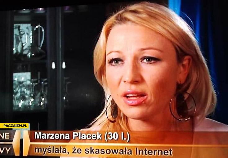 Myślała że skasowała internet Marzena Placek Trudne Sprawy