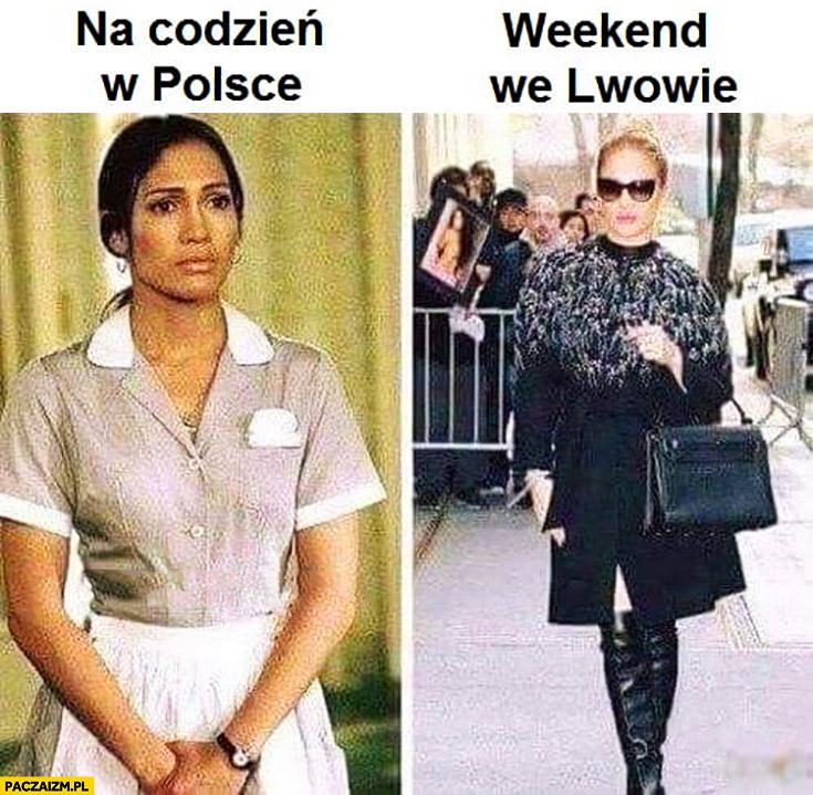 Na co dzień w Polsce vs weekend we Lwowie typowa Ukrainka jLo Jennifer Lopez