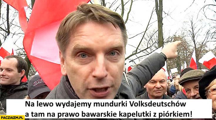 Na lewo wydajemy mundurki Volksdeutschow a tam na prawo bawarskie kapelutki z piórkiem Tomasz Lis demonstracja KOD