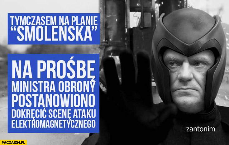 Na planie Smoleńska na prośbę ministra obrony postanowiono dokręcić scenę ataku elektromagnetycznego Tusk