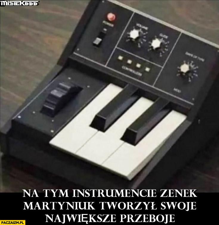 Na tym instrumencie Zenek Martyniuk tworzył swoje największe przeboje keyboard tylko 5 klawiszy