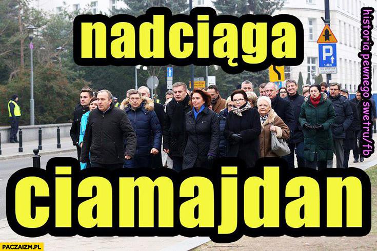 Nadciąga ciamajdan Majdan Platforma Obywatelska