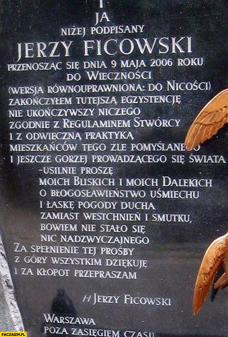 Nagrobek Jerzy Ficowski przenosząc się do wieczności wersja równouprawniona do nicości