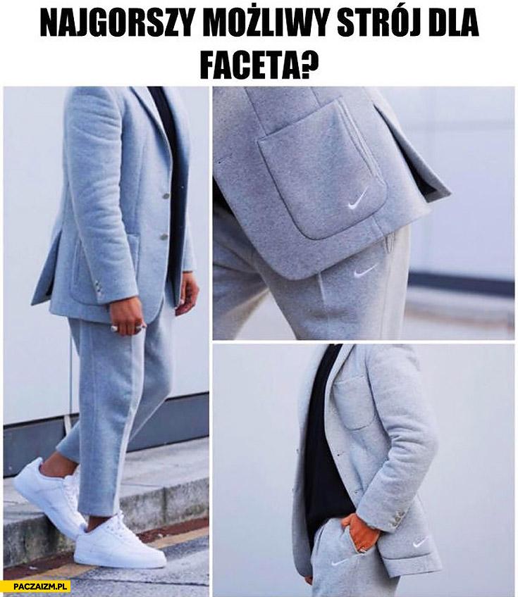Najgorszy możliwy strój dla faceta Nike garnitur dres