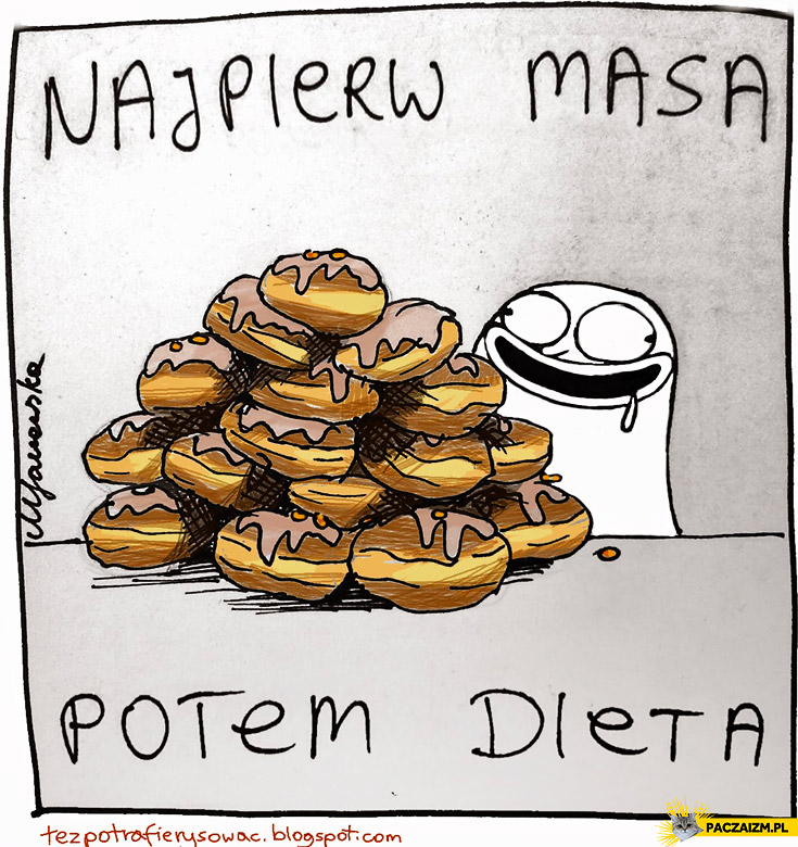 Najpierw masa potem dieta