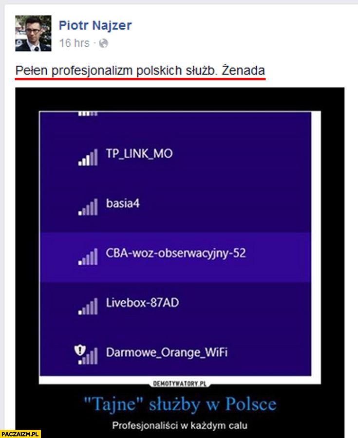 Najzer CBA wóz obserwacyjny WiFi fail