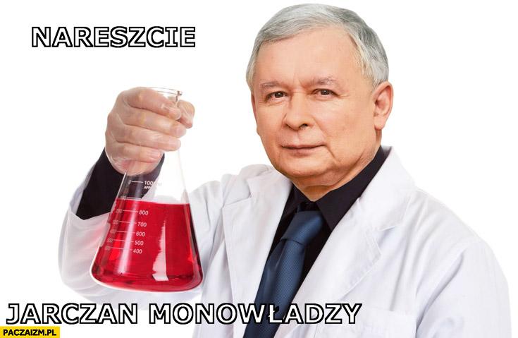 Nareszcie Jarczan monowładzy Kaczyński