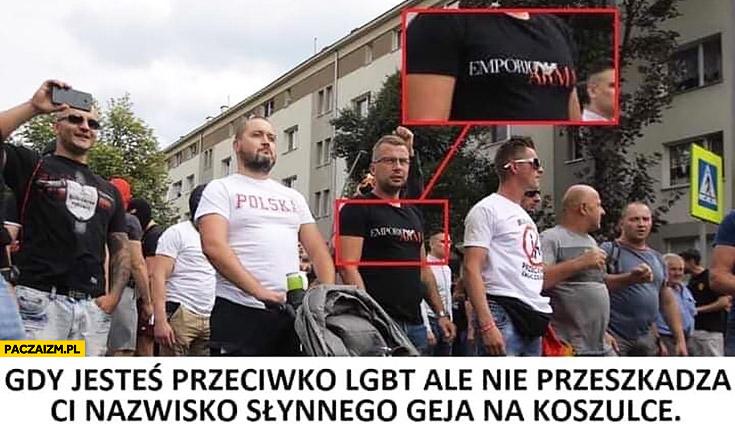 Narodowcy Armani gdy jesteś przeciwko LGBT ale nie przeszkadza Ci nazwisko słynnego geja na koszulce