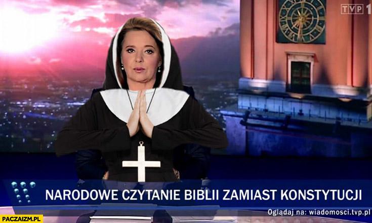 Narodowe czytanie biblii zamiast konstytucji Wiadomości TVP Holecka przebrana za zakonnicę