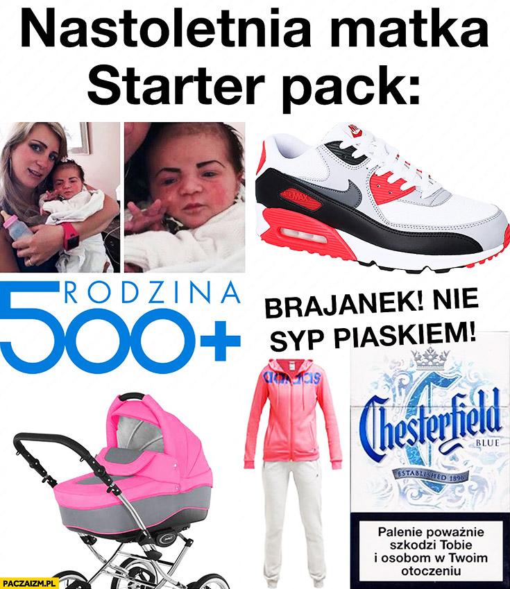 Nastoletnia matka starter pack: Brajanek, 500 plus, dresy, buty Nike