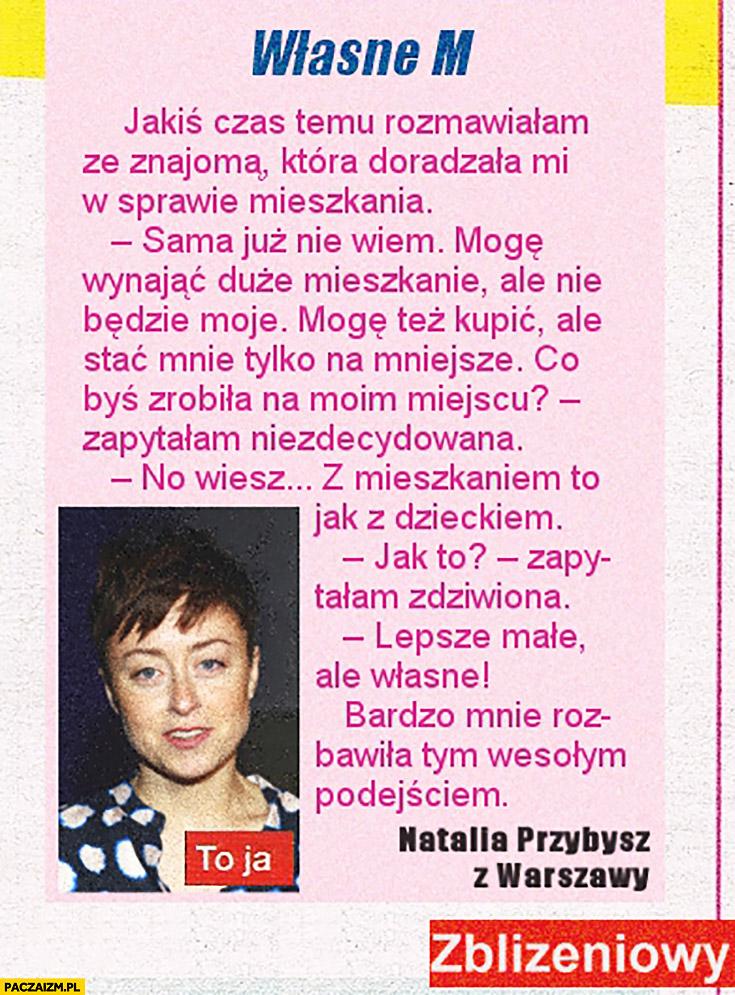 Natalia Przybysz śmieszna historia własne mieszkanie aborcja