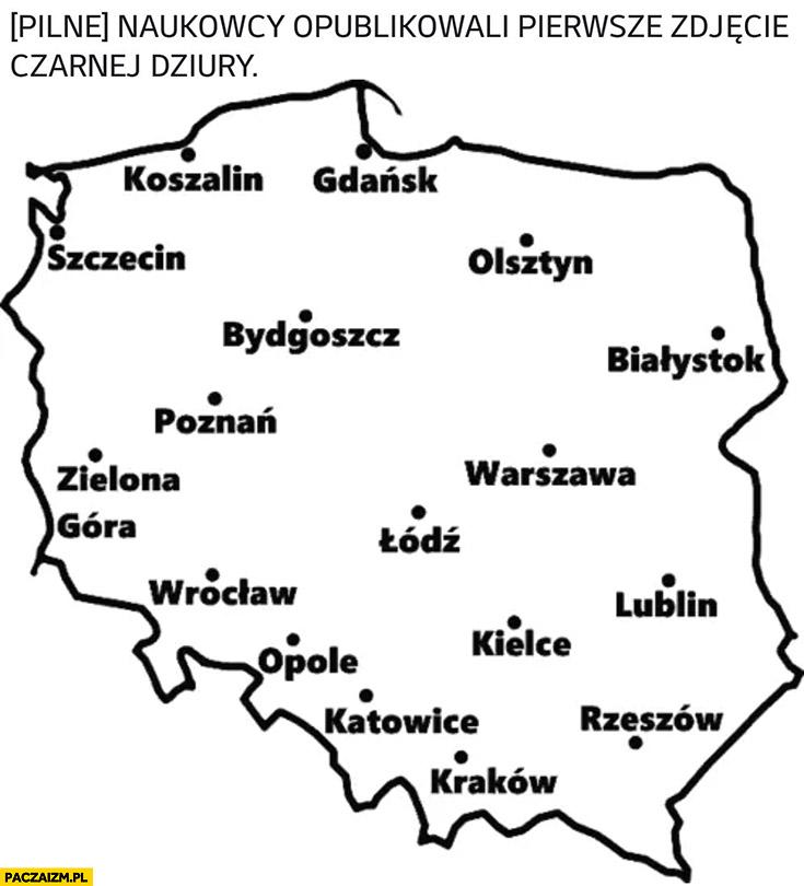 Naukowcy opublikowali pierwsze zdjęcie czarnej dziury Polska polskie miasta