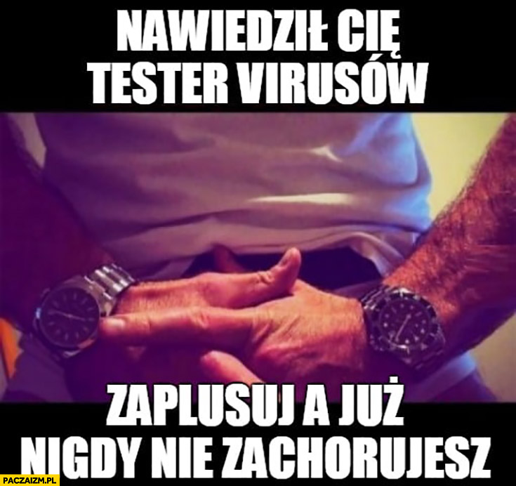 Nawiedził Cię tester virusów, zaplusuj a już nigdy nie zachorujesz Testoviron