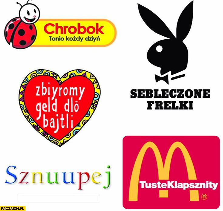 Nazwy firm po śląsku biedronka wośp google mcdonalds