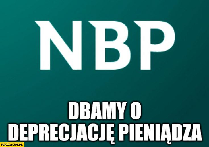 NBP dbamy o deprecjacje pieniądza utratę wartości narodowy bank polski