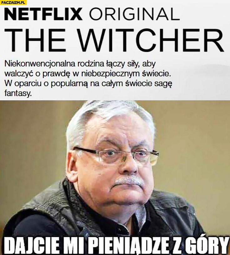 Netflix Original: The Witcher dajcie mi pieniądze z góry Sapkowski