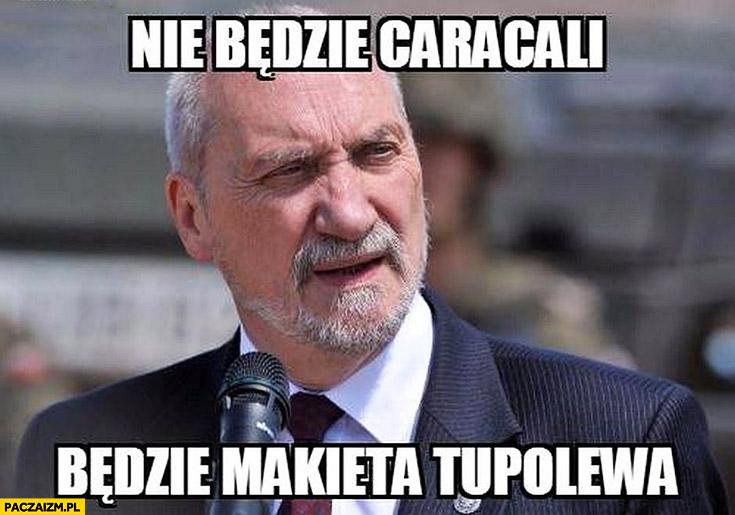 Nie będzie Caracali, będzie makieta Tupolewa Macierewicz