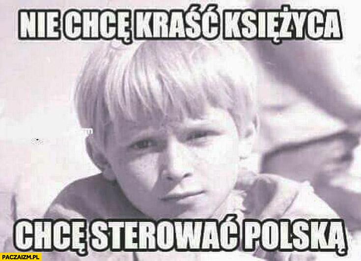 Nie chce kraść księżyca, chcę sterować Polską młody Jarosław Kaczyński