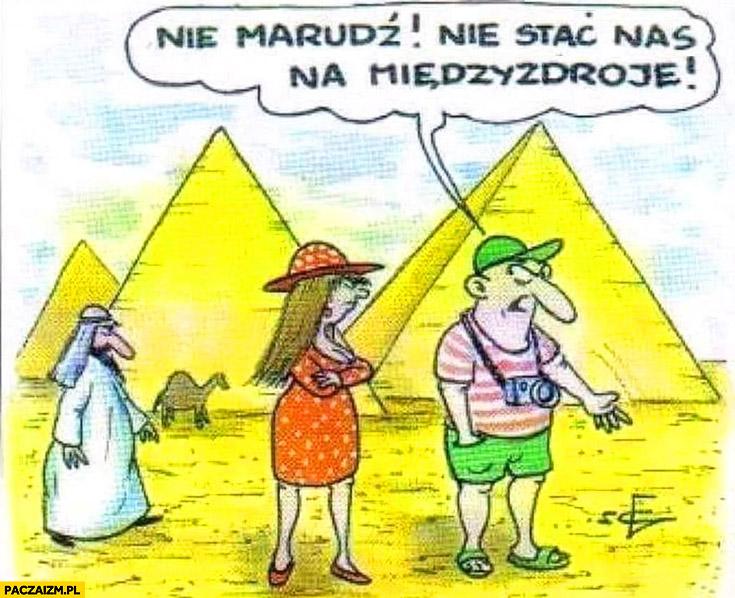 Nie marudź, nie stać nas na Międzyzdroje para na wakacjach w Egipcie