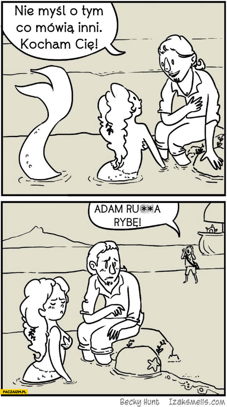Nie myśl o tym co mówią inni kocham Cię Adam rusza rybę