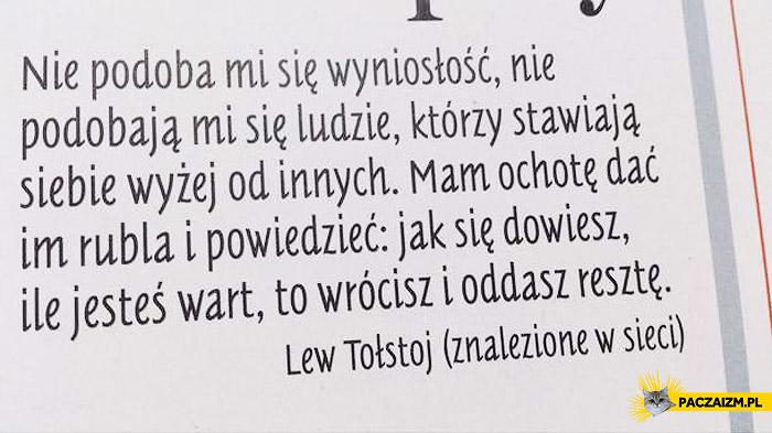 Nie podoba mi się wyniosłość Lew Tołstoj