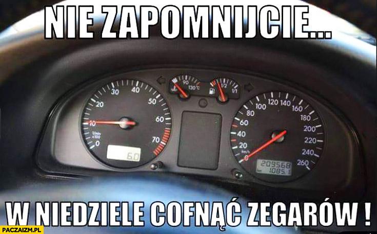 Nie zapomnijcie w niedziele cofnąć zegarów przebieg w samochodzie