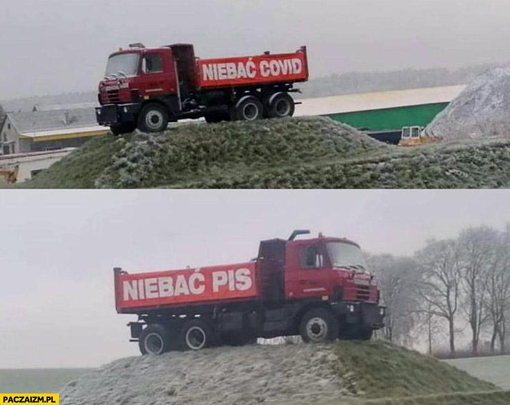 Niebać Covid, niebać PiS napisane na ciężarówce wywrotce