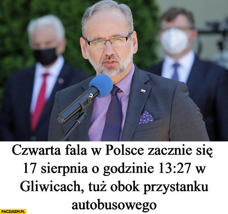 Niedzielski czwarta fala w Polsce zacznie się 17 sierpnia o godzinie 13:27 w Gliwicach tuż obok przystanku autobusowego konferencja minister zdrowia