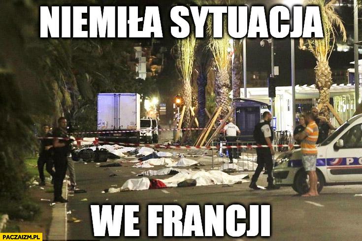 Niemiła sytuacja we Francji zamachy Nicea