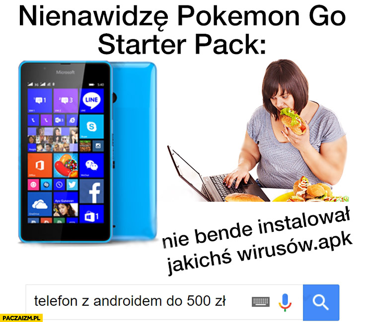 Nienawidzę Pokemon GO starter pack Windows Phone telefon z Androidem do 500zł
