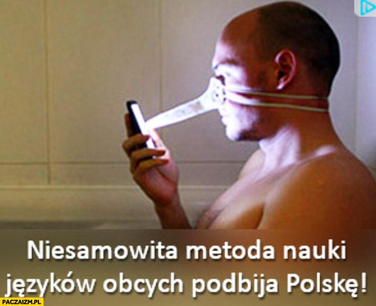 Niesamowita metoda nauki języków obcych podbija Polskę sztuczny nos reklama fail