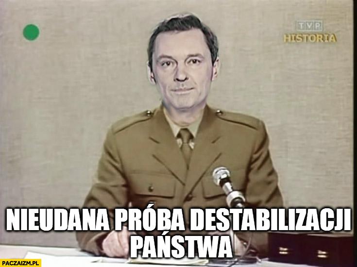 Nieudana próba destabilizacji Państwa Ziemiec Wiadomości TVP