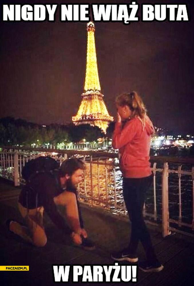 Nigdy nie wiąż buta w Paryżu